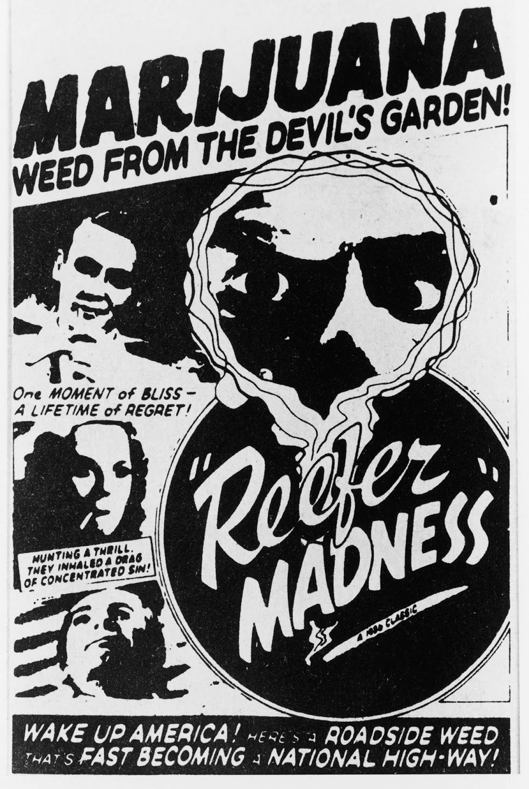 Marijuana: Weed from the Devil's garden! 1936.