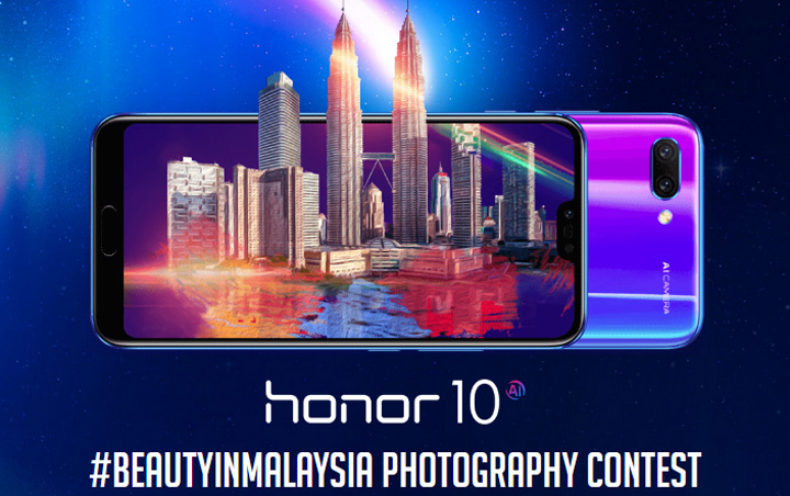 Kontest Honor 10 - #BeautyInMalaysia Photography Contest