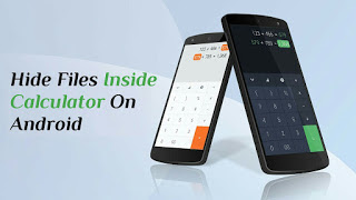 How To Hide Files, Photos & Videos Inside Calculator On Android