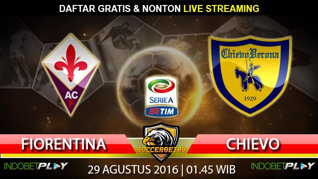 Prediksi Fiorentina vs Chievo 29 Agustus 2016 (Liga Italia)