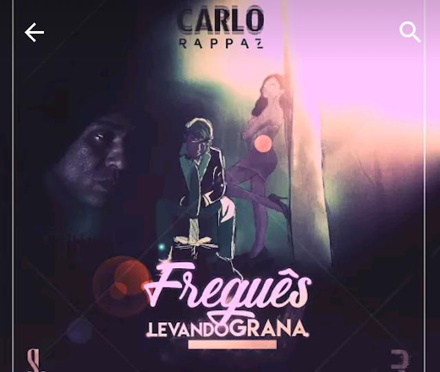 """Carlo Rappaz, lança seu primeiro album solo, chamado: """"Freguês Levando Grana"""""""