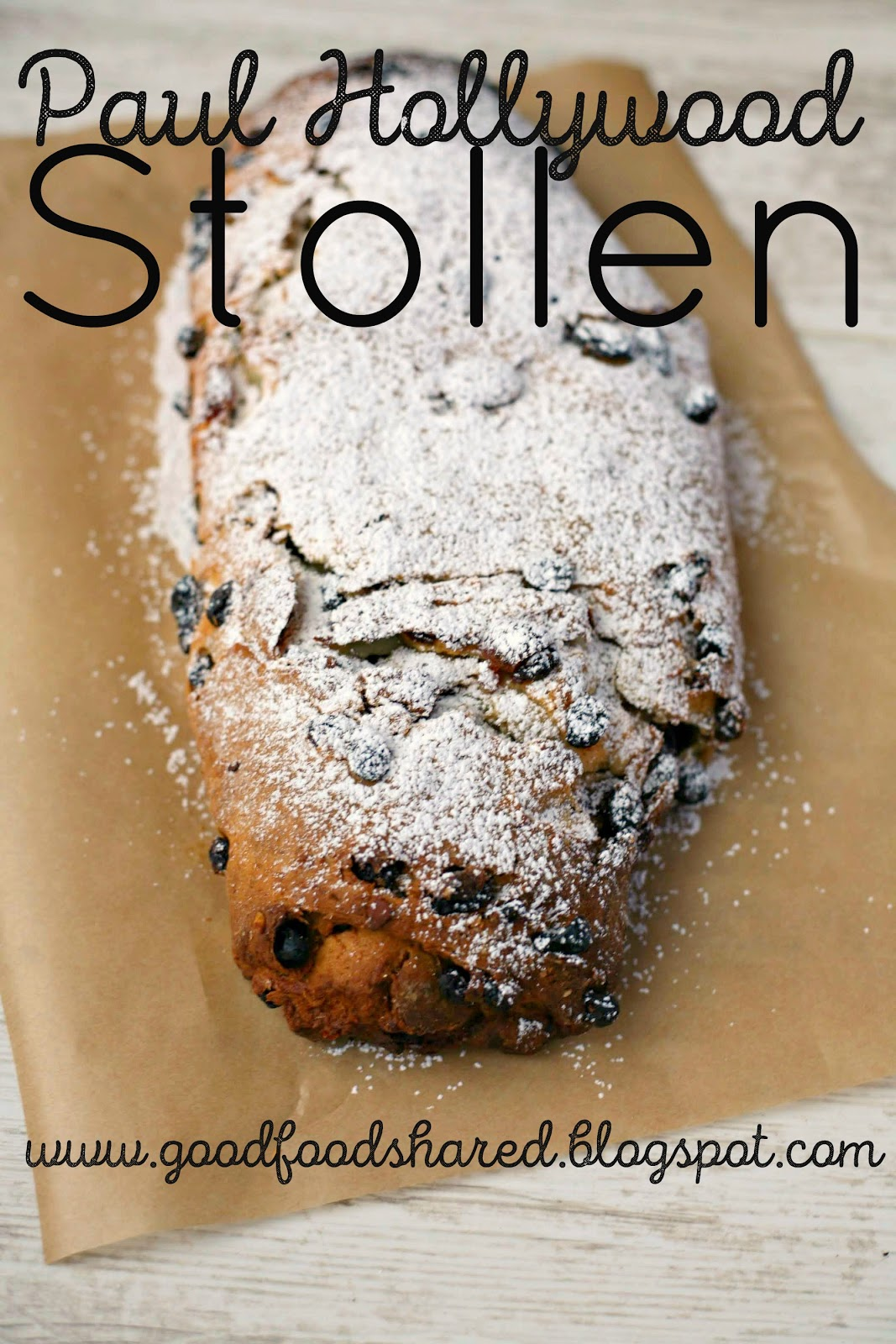 Paul Hollywood Chrismtas Stollen, step by step recipe for that special centrepiece. www.goodfoodshared.blogspot.com