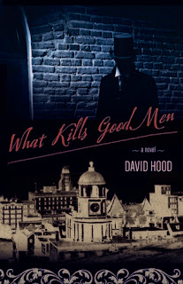 """What kills good men"" by David Hood"