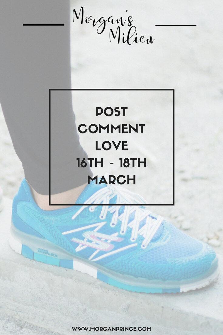 "Pinnable image for Post Comment Love 16th - 18th March. A blue trainer sits in the background behind a black box surrounding the words ""Post Comment Love 16th - 18th March""."
