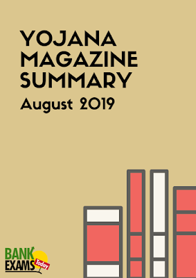Yojana Magazine Summary: August 2019