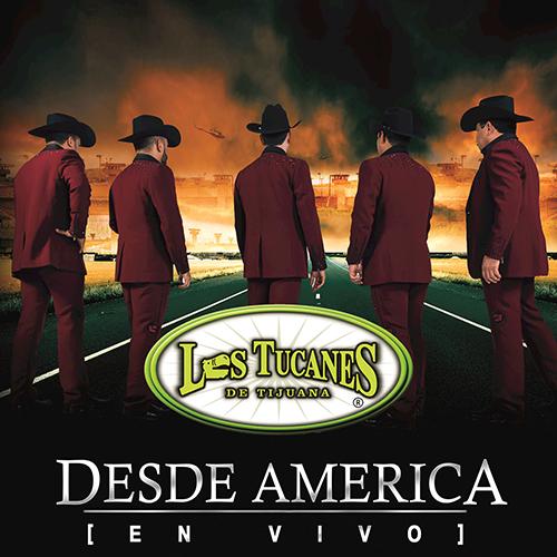 Los Tucanes De Tijuana - En Vivo Desde America (Álbum 2017)