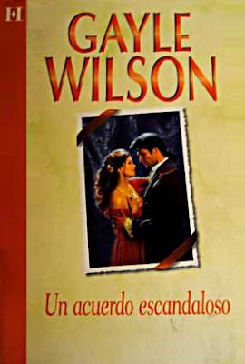 Gayle Wilson - Un acuerdo escandaloso