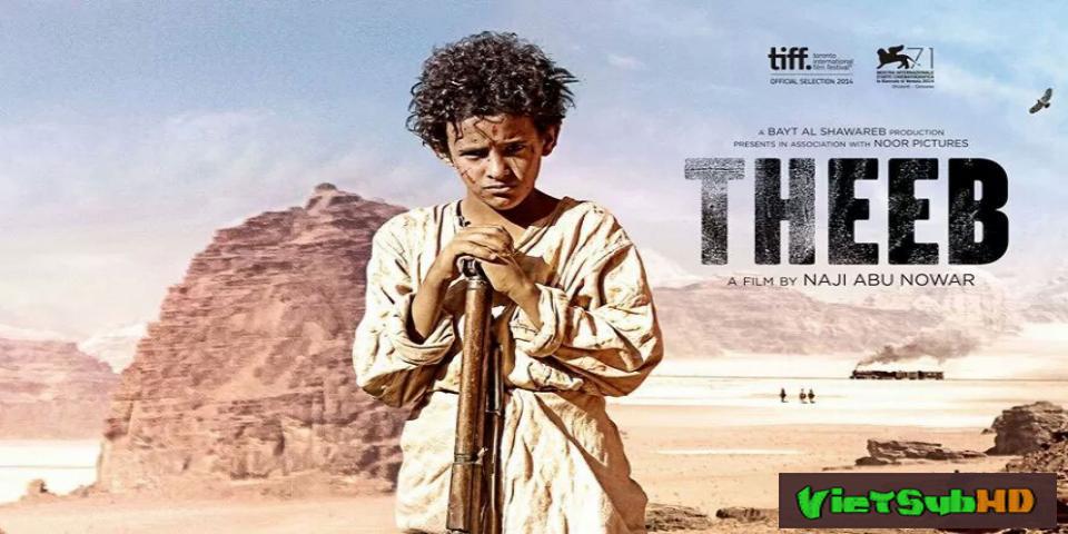 Phim Hành trình sa mạc Trailer VietSub HD | Theeb 2015