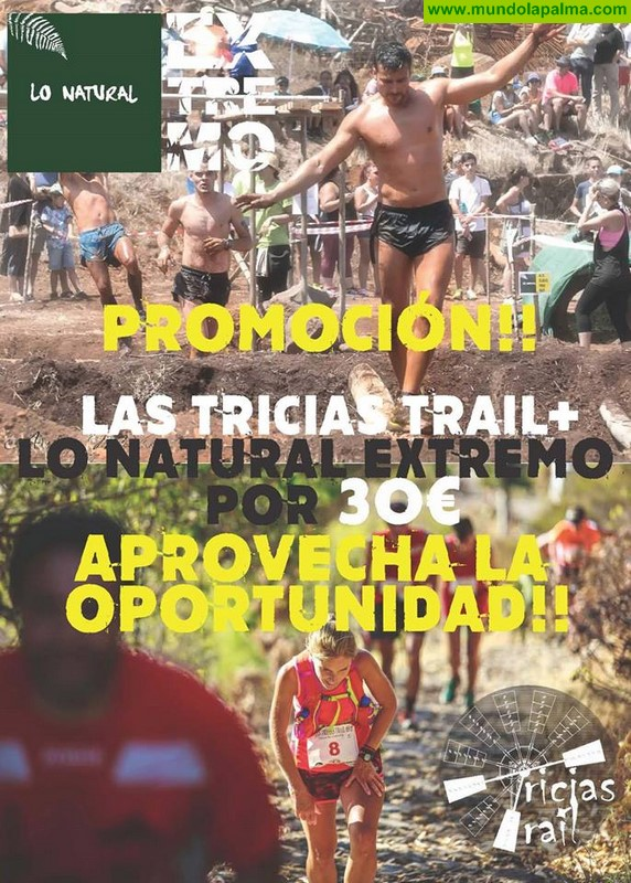 Oferta de inscripción Las Tricias Trail y a Lo Natural Extremo por 30 euros