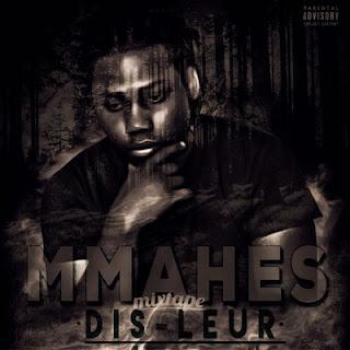 Mmahes - Dis-Leur (2016)