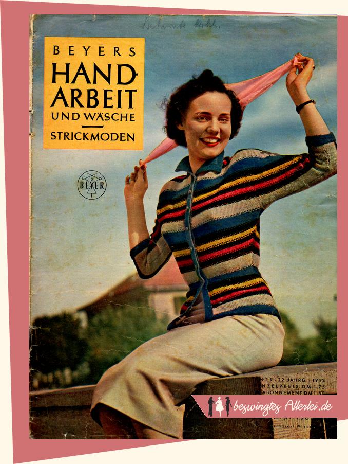 Strickanleitung: Gestreifte Strickjacke aus Beyers Handarbeit und Wäsche 09/1952! || beswingtesallerlei.de