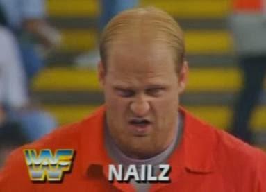 WWF / WWE - Summerslam 1992: Nailz - Handsome bastard