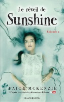 http://dreamingreadingliving.blogspot.fr/2017/07/sunshine-tome-2-le-reveil-de-sunshine.html