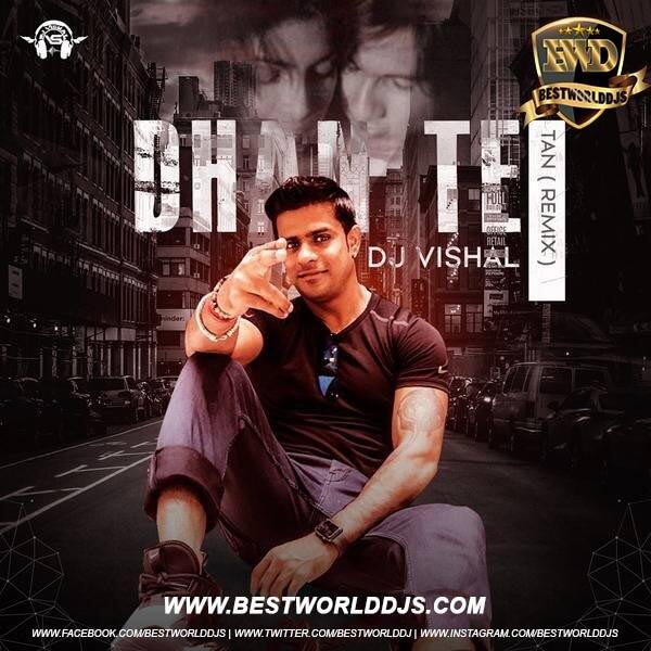 Dhan Te Nan (Remix) - DJ Vishal mp3 song