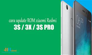 Cara Update rom xiaomi redmi 3s / 3X / 3s prime