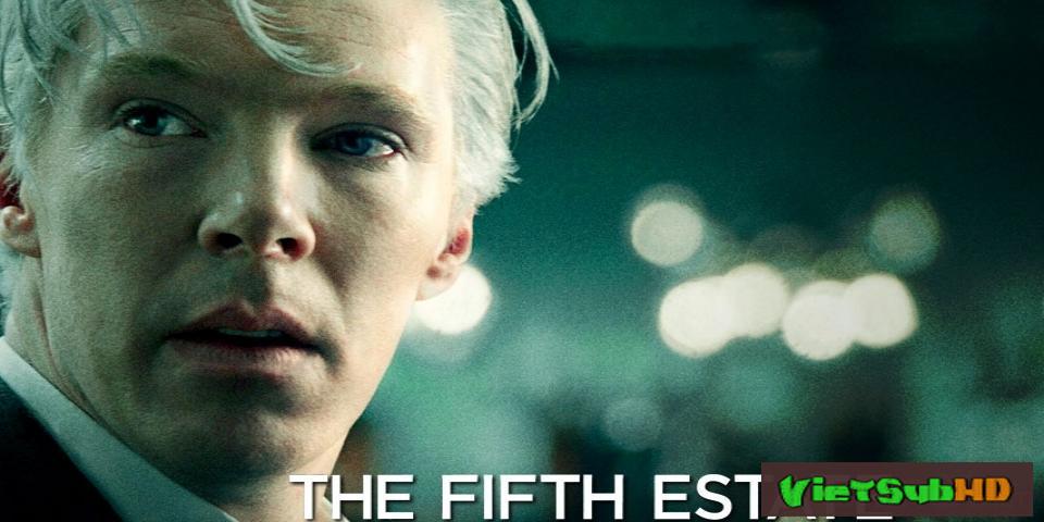 Phim Quyền Lực Thứ 5 VietSub HD | The Fifth Estate 2013