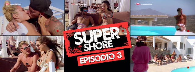 MTV Super Shore tercer episodio
