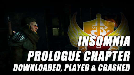 InSomnia Prologue Chapter ★ Downloaded, Played And Crashed