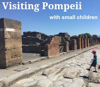 Tips for visiting Pompeii with small children