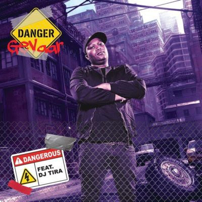 Danger feat. DJ Tira – Dangerous (2018) | Downlaod Mp3