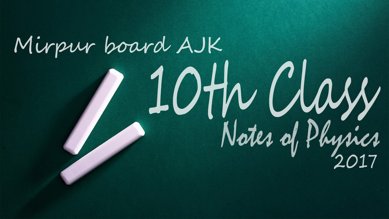 Ajk-Board-10th-class-notes-of-physics