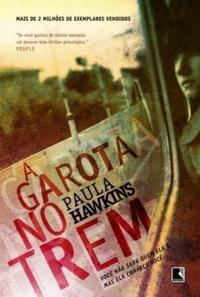 Resenha do Livro A Garota no Trem - Paula Hawkings