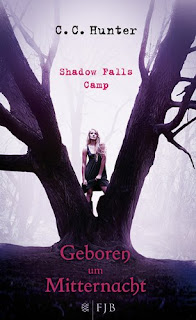 Shadow Falls Camp - Geboren um Mitternacht - C. C. Hunter