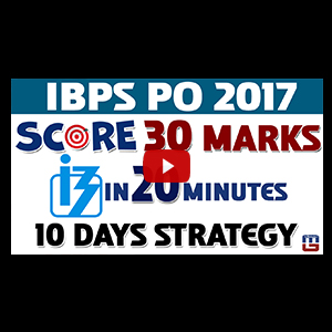 Score 30 Marks In 20 Min | 10 Days Strategy | Maths | IBPS PO PRELIMS 2017