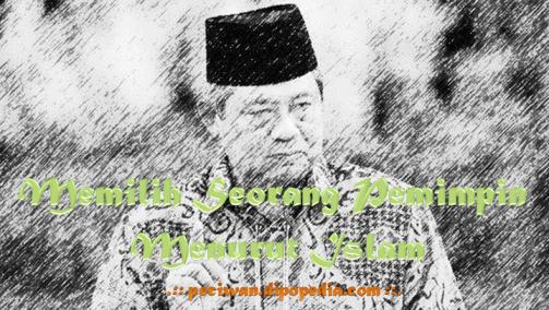 Ilustrasi Memilih Seorang Pemimpin Menurut Islam