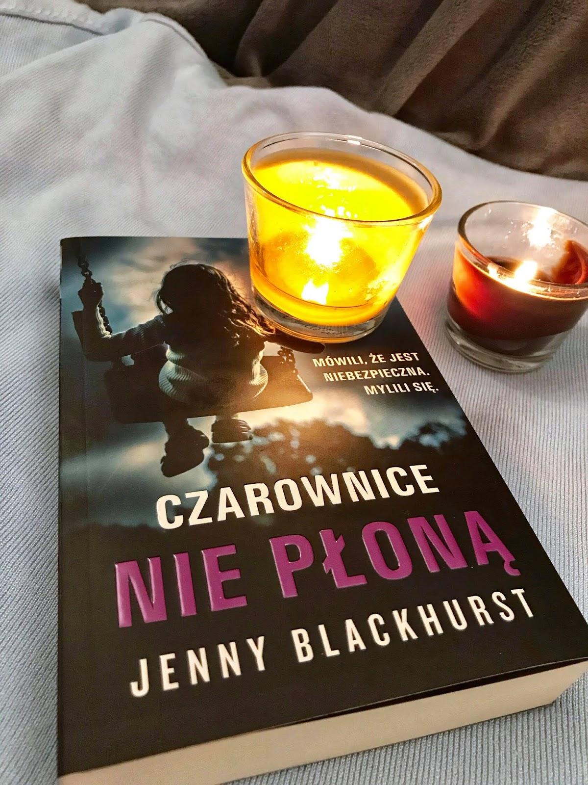 Jenny Blackhurst - Czarownice nie płoną