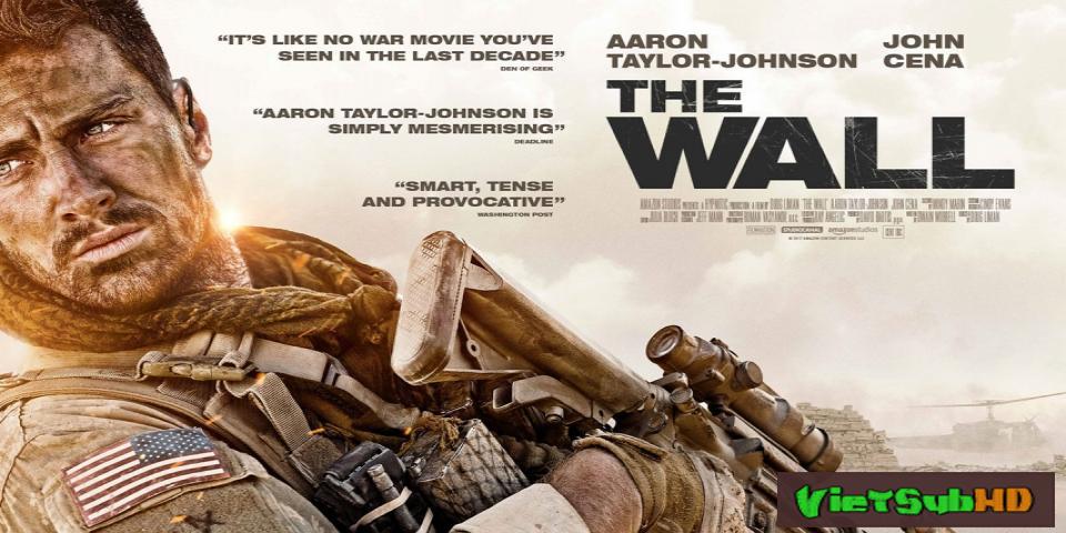 Phim Bức tường sinh tử Thuyết minh HD | The Wall 2017