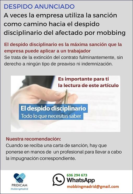 MobbingMadrid DESPIDO ANUNCIADO A veces la empresa utiliza la sanción como camino hacia el despido disciplinario del afectado or mobbing