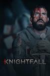 Hiệp Sĩ Dòng Đền Phần 1 - Knightfall Season 1