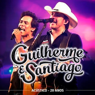 CD Guilherme e Santiago - Acústico 20 Anos Grátis
