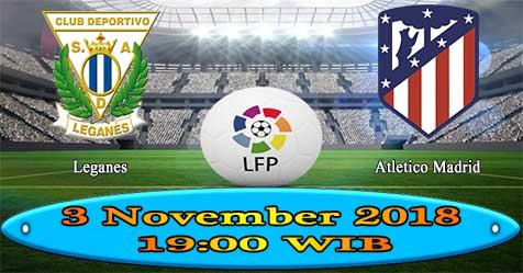 Prediksi Bola855 Leganes vs Atletico Madrid 3 November 2018