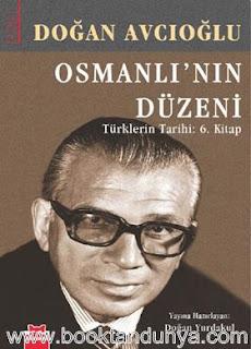 Doğan Avcıoğlu - Osmanlı'nın Düzeni