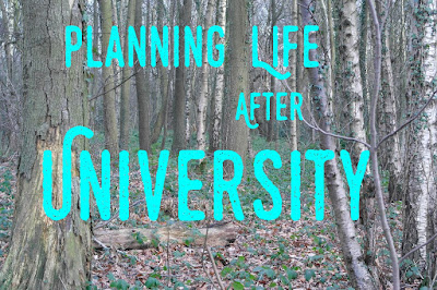 Planning Life After University