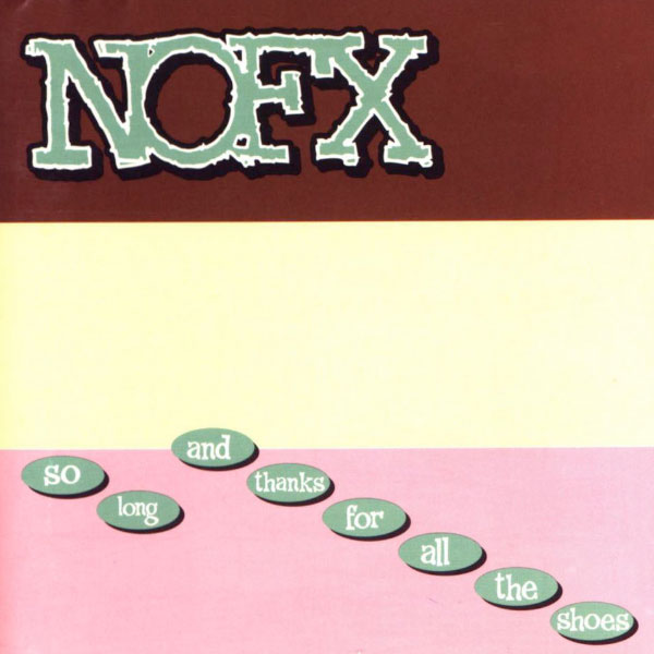 "NOFX's ""So Long And Thanks For All The Shoes"" cover art origin"