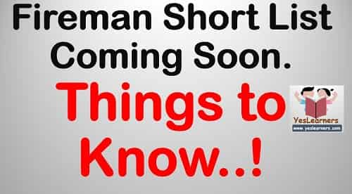 Fireman Short List to Come Out Soon. Things You should know!