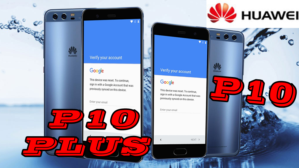 BYPASS GOOGLE ACCOUNT ALL HUAWEI 2017 MODEL ANDROID 7 - Gsmedge