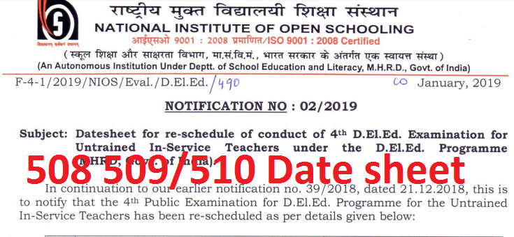 NIOS DELED 508 509 510 EXAM DATE 2018