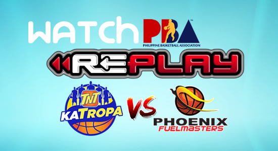 Video List: TNT vs Phoenix game replay February 7, 2018 PBA Philippine Cup