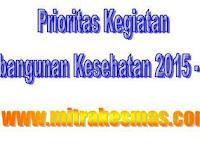 Kegiatan Prioritas Pembangunan Kesehatan Indonesia Tahun 2015 - 2019