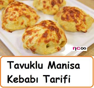 Tavuklu Manisa Kebabı Tarifi