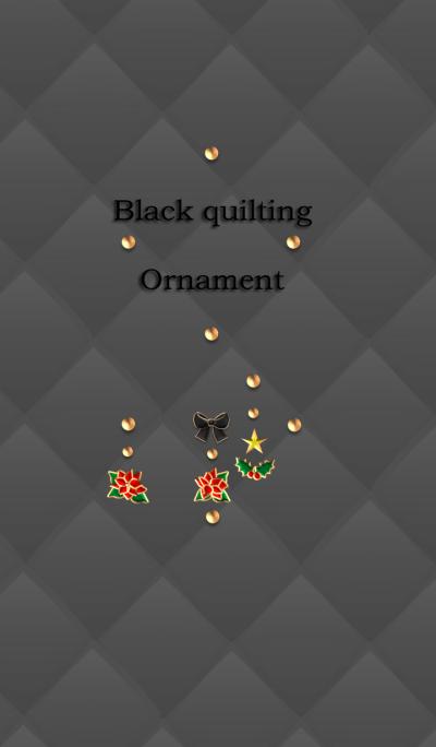 Black quilting(Ornament)