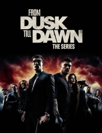 From Dusk Till Dawn: The Series 3 | Bmovies