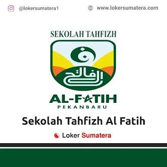 Lowongan Kerja Pekanbaru, Sekolah Tahfizh Al Fatih Juni 2021