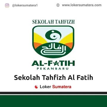 Lowongan Kerja Pekanbaru: Sekolah Tahfizh Al Fatih Juni 2021