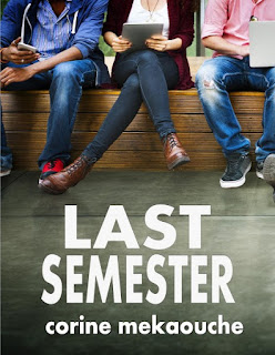 Book Showcase: Last Semester by Corine Mekaouche