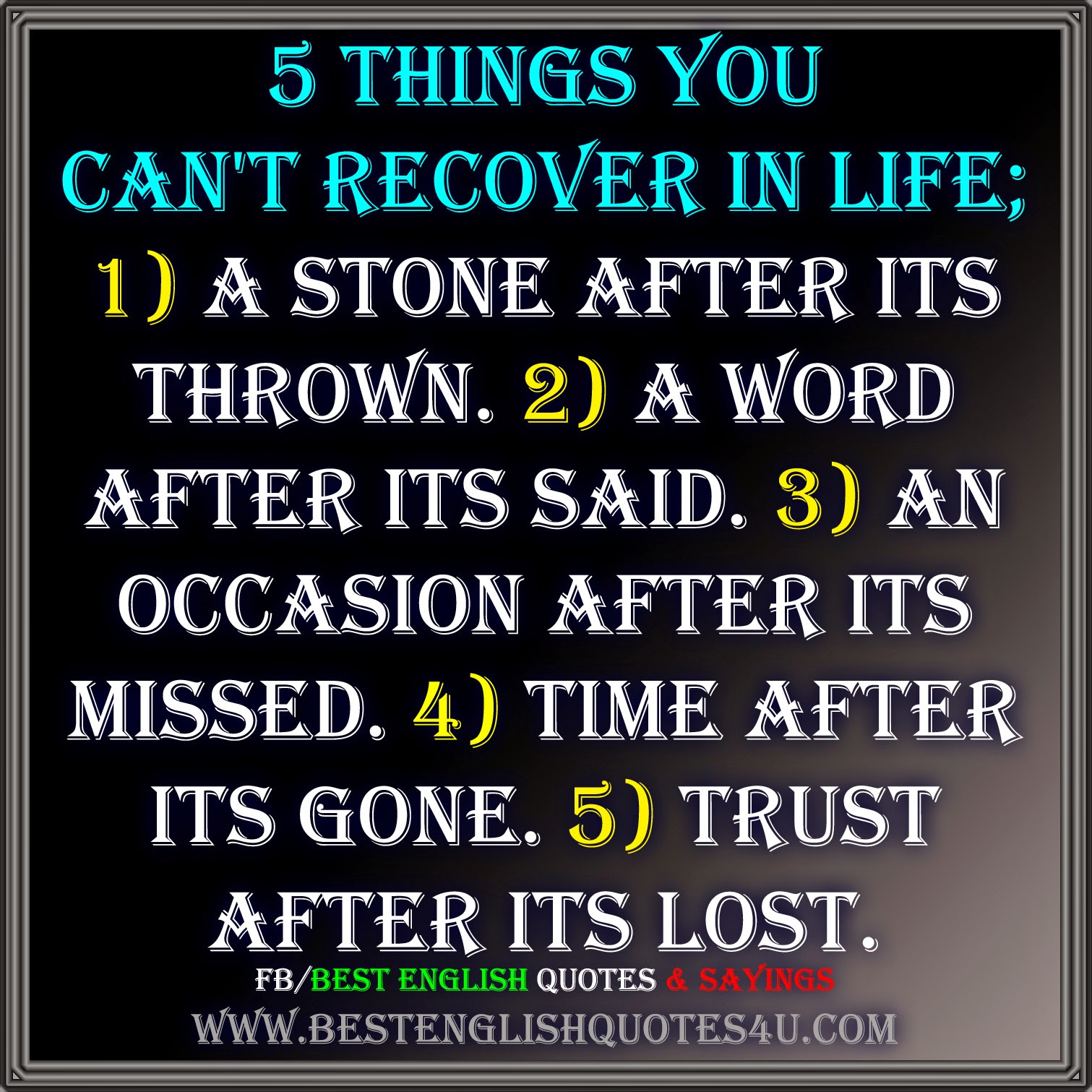 Best English Quotes About Life: 5 Things You Can't Recover In Life...